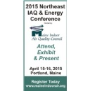 2015 Northeast IAQ & Energy Conference Announces Seminar Day Schedule