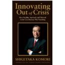 New book from Fujifilm Chairman & CEO Shigetaka Komori explains the company�s dramatic transformation