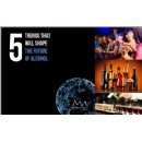 5 things everyone should know about the Future of Alcohol