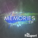 The Passport Band announces the February 20th Release of Their Debut EP Album, �Memories�