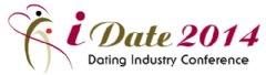 iDate is the largest and longest running business conference for the dating industry. iDate 2014 is January 14-16 in Las Vegas.