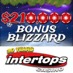 $30,000 in weekly casino bonuses during Intertops Casino�s Bonus Blizzard