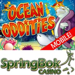 New Ocean Oddities mobile slot game at South Africa�s Springbok Mobile Casino.