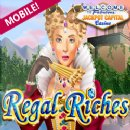 New �Regal Riches� Mobile Adds a Touch of Pomp to Jackpot Capital�s Mobile Casino for Smartphone and Tablet Users