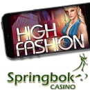 South Africa�s Springbok Casino Adds New �High Fashion� Slot to Mobile Casino � R1500 Bonus & Free Spins Now Available