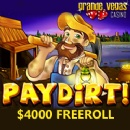$4000 Independence Day Freeroll Slots Tournament has begun on �Paydirt� Game at Grande Vegas Casino