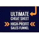 New Cheat Sheet Reveals 7 Steps to Building a 6- or 7-Figure  High-Profit, Back-end Sales Funnel