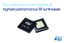 STMicroelectronics Unveils the Industry�s Most Flexible and Highest-Performance Integrated Wideband RF Synthesizer