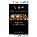 �AdWords: Marketing That Pays� by David Rothwell; Free Tomorrow