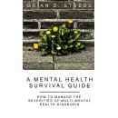 �A Mental Health Survival Guide,� An Amazon Best-Selling Book is Free For One More Day (06/26/2015)