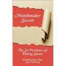 Best Selling Book, �Matchmaker Secrets,� Is Now Free on Amazon for 5 Days  (until 10/16/2015)