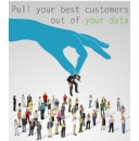 Pull Your Best Customers Out of Your Data and Market Smart