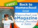 Homeschool.com Publishes their Newest Virtual Magazine, Back to Homeschool