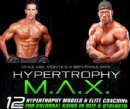 Hypertrophy Max � The Brand New bodybuilding Program From IFBB Pro Bodybuilder Ben Pakulski and Vince Del Monte