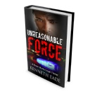 Courtroom Drama �Unreasonable Force� launches July 27, 2015