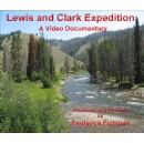 Crowdfunding Campaign Has Begun For Lewis and Clark Expedition Documentary