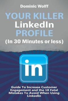 Killer LinkedIn Profile