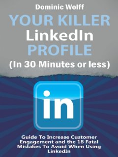 Improve Your LinkedIn Profile