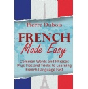New Released Starter�s Guide is Set to Help Beginners Learn Basic French in a Matter of Time