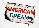 The American Dream May Be A Nightmare