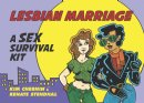 New Book From Award-Winning, Relationship Experts: Lesbian Marriage: A Sex Survival Kit!