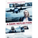 Fact Not Fiction Films� most recent feature, �A Dark Reflection� To Reveal Aviation�s Darkest Secret At The American Film Market (AFM) in Santa Monica