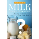 Shocking Findings Concerning Dairy Consumption And Human Health