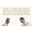 Tax Expert Reveals Three Business Sale Secrets