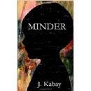 Author J. Kabay and Miller-Britton Films Sign Deal for MINDER