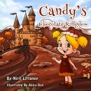 Family Fun Begins with New Children�s Book �Candy�s Chocolate Kingdom�