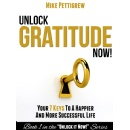 Even Better News! New Book About How To Achieve Success And Happiness Through Gratitude Is FREE From May 22nd To May 26th