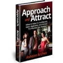 Ashton Archer arrives with a New E-book: �Approach And Attract�