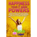 Paola Lujan Announces The Free eBook Days For �Happiness Your 7 Mind Powers� eBook