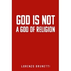 """""""God is Not a God of Religion"""" is Now Free on Amazon for One More Day (Until 07/16/2021) thumbnail"""